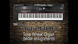 Roland RD-2000 - Tone Wheel Organ pedal assignments