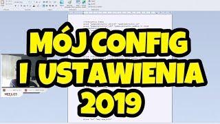 AKTUALIZACJA - Mój config, ustawienia i wygląd CS:GO! [2019]