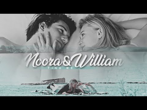 Noora & William | Find me [#9]
