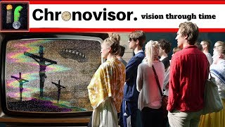 Chronovisor. The Vatican time viewing device
