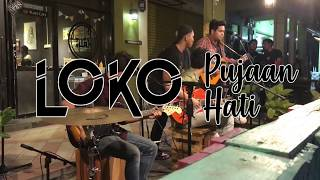 Cover images Loko - Pujaan Hati [acoustic] - Live @ Tuah Cafe