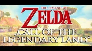 "Zelda Remix Skyward Sword - ""Call Of The Legendary Land"""