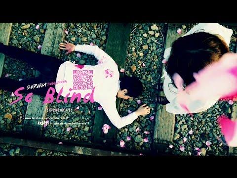 세레나세븐틴 세레나세븐틴(SERENA17) So Blind 티저영상 Part.2