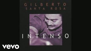 Gilberto Santa Rosa - Advertencia