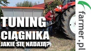 Jakie ciągniki nadają się do tuningu? | FARMER.PL