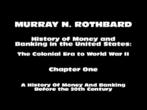 History of Money and Banking in the United States [Part I Chapter I] | Murray N. Rothbard