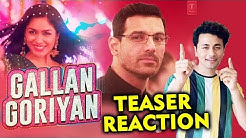 Gallan Goriyan Teaser | Reaction | John Abraham, Mrunal Thakur | Dhvani Bhanushali