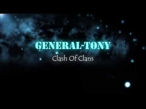 YouTube Intro   Clash Of Clans   General-Tony