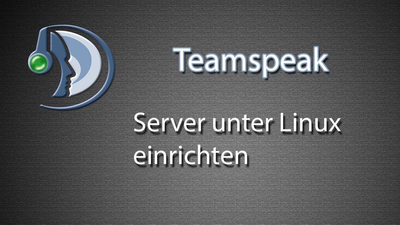 [Teamspeak] Server einrichten (Linux Version)