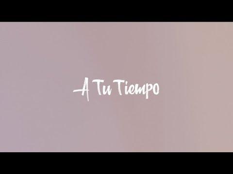 A Tu Tiempo - Alegría Hidalgo (Lyrics Vídeo)