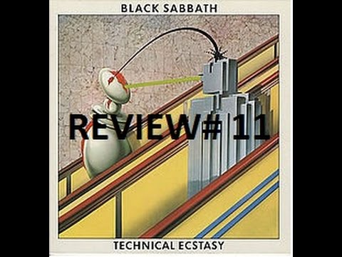 Review # 11 Black Sabbath - Technical Ecstasy