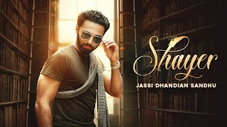 Shayer (Jassi Dhandian Sandhu) Mp3 Song Download
