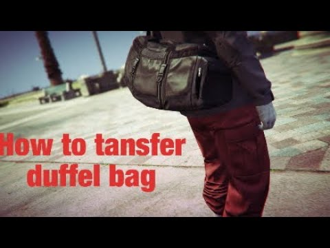 GTA5|*How to Transfer duffel bag (Online)