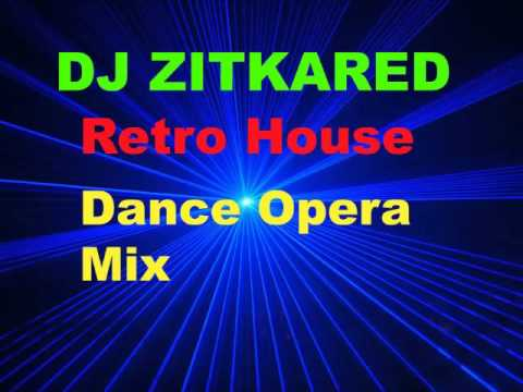 Retro House - Dance Opera  Mix By DJ Zitkared. DarkTrance