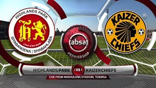 Absa Premiership 2019/20 | Highlands Park  vs Kaizer Chiefs | Highlights