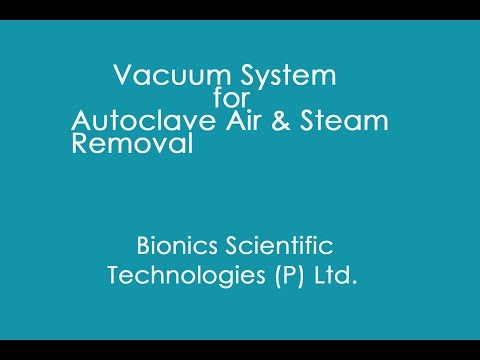 Vacuum System for Autoclave Air and Steam Removal