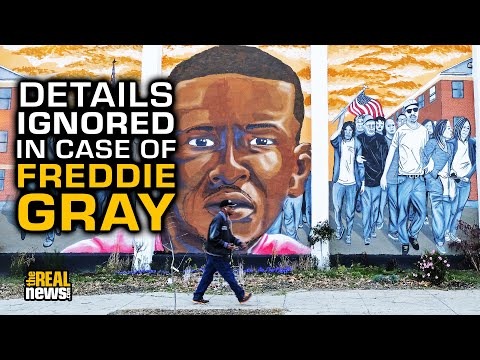 Eyewitness Accounts And Documents Reveal Prosecutors Ignored Major Details Of Freddie Gray's Death