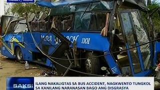 Saksi: Ilang nakaligtas sa bus accident, nagkwento tungkol sa kanilang naranasan bago ang disgrasya