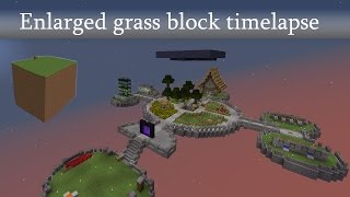 Timelapse: Enlarged Grass Block Timelapse [100 subs]