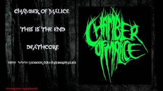 Chamber of Malice - This Is The End