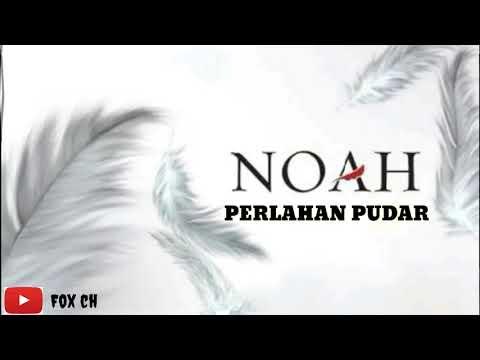 Lagu Perlahan Pudar Suara Mirip Noah