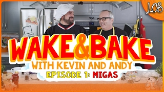 WAKE & BAKE With KEVIN SMITH And ANDY MCELFRESH Ep 1: MIGAS