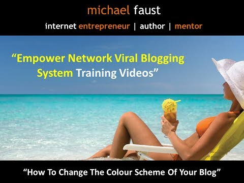 Mobile Blogging - How To Change Colour Scheme of Empower Network Blog