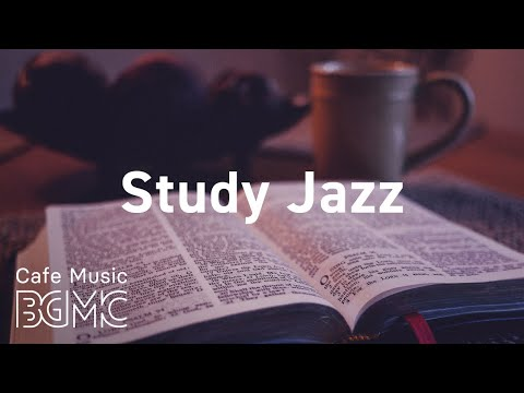 Study Jazz: Relaxing Piano Jazz & Soft Bossa Playlist - Stud