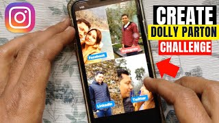 How to Create Dolly Parton Challenge on Instagram (Easy Trick)