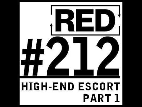 RED 212: Business Lessons From A High-End Escort - Part 1