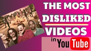 List of Most Disliked YouTube Videos Ever