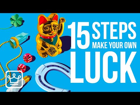 15 Steps to Create Your Own LUCK