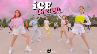 [KPOP IN PUBLIC CHALLENGE]BLACKPINK - ICE CREAM with Selena Gomez + Dance Break ||PONYSQUAD OFFICIAL