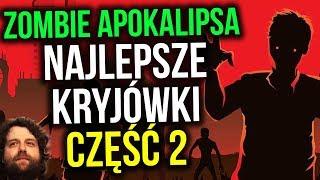 Zombie Apokalipsa - Najlepsze kryjówki cz 2 - Plociuch