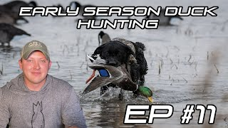 EARLY SEASON DUCK HUNTING - EP #11 Field Facts With Forrest