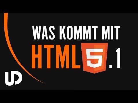 Was Bringt #HTML5.1 Mit Sich? Der Neue HTML Standard! [Tutorial]