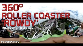 ROWDY! 360 Roller Coaster Ride Video! Watch in Fullscreen OR VR (Virtual Reality/Oculus) #360video