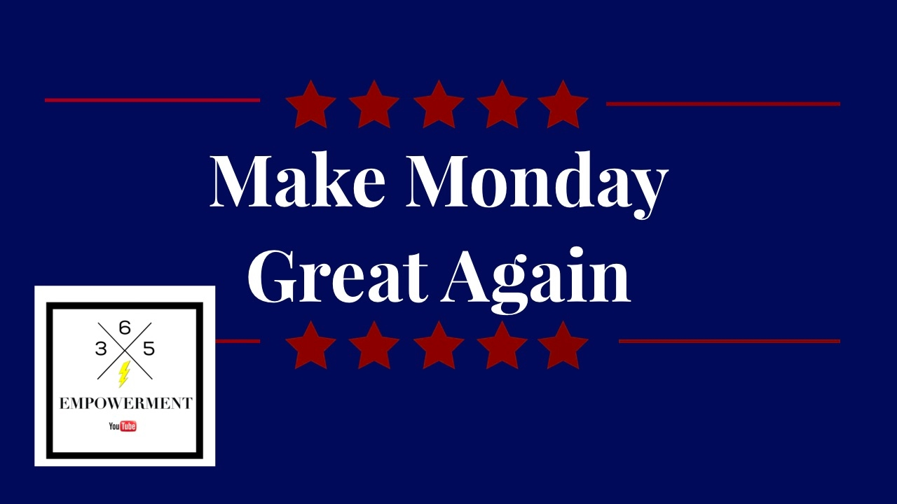 Image result for making monday great again