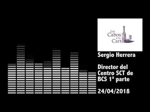 Entrevista con Sergio Herrera Dir. del Centro SCT de BCS 1ª parte 24/04/2018