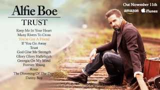 Alfie Boe - 'Trust' - Out November 11th