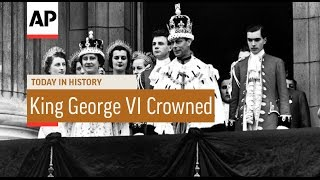 Coronation of King George VI  - 1937 | Today In History | 12 May 17