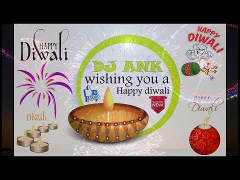 Happy Diwali! Dj Ank Jbp