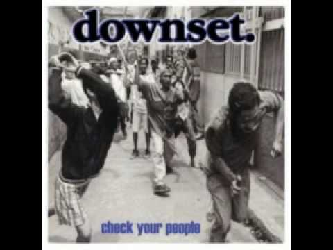 Downset - Check Your People