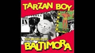 Baltimora - Tarzan Boy (Ultrasound Extra Long Extended Mix)