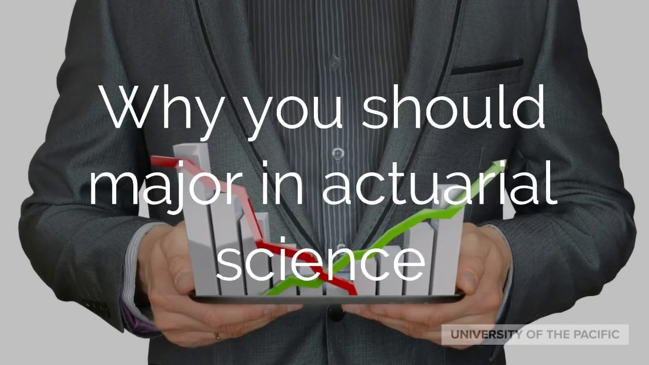 Why you should major in actuarial science
