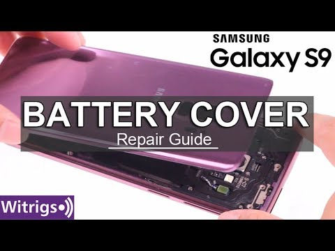 Samsung Galaxy S9 Battery Cover Repair Guide