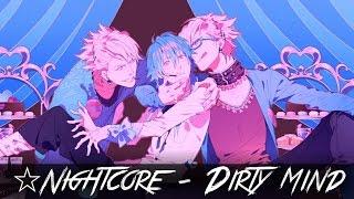 ✮Nightcore - Dirty mind
