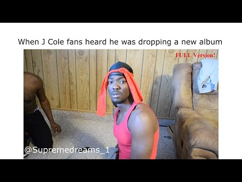 When J Cole Fans Heard He Was Dropping A New Album (Full Version) @SupremeDreams_1