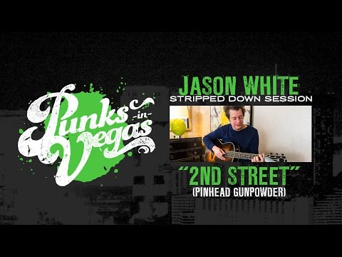 "Jason White of Green Day and Pinhead Gunpowder ""2nd Street"" Punks in Vegas Stripped Down Session"