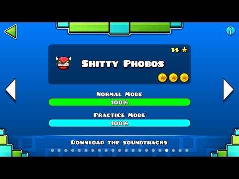 Geometry Dash - 'Shitty Phobos' 100% Complete.